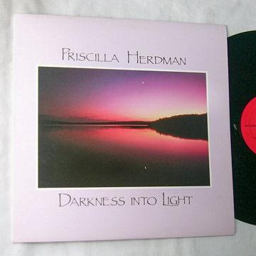 PRISCILLA HERDMAN -  DARKNESS INTO LIGHT -