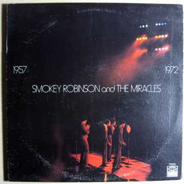 Smokey Robinson And The Miracles  / 1957 / 1972 Origina...