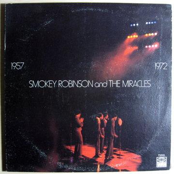 Smokey Robinson And The Miracles 1957 - 1972