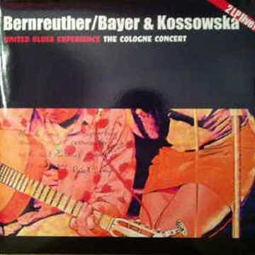 Bernruther/Bayer & Kossowska United Blues Experience, T...