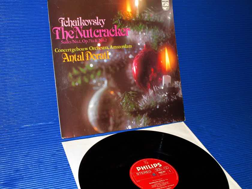 "TCHAIKOVSKY / Dorati   - ""The Nutcracker Suites No.1 & No.2"" -  Philips Import 1976 1st Pressing"