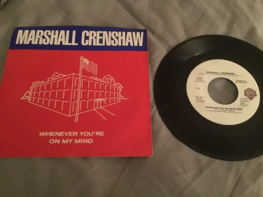 Marshall Crenshaw  Whenever You're On My Mind Promo Mono/Stereo