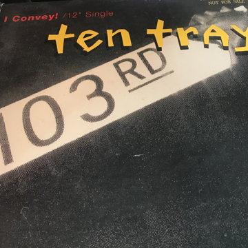 """I Convey!: Ten Tray - 12"""" Single I Convey!: Ten Tray - 12"""" Single"""