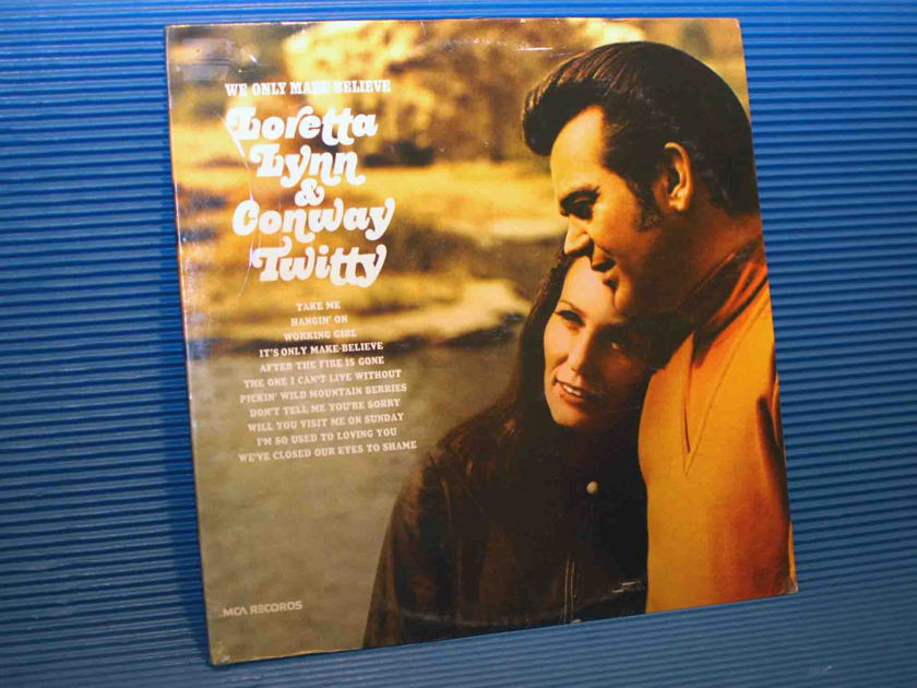 "LORETTA LYNN & CONWAY TWITTY  - ""We Only Make Believe"" -  MCA 1973 SEALED"