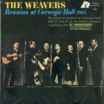 The Weavers Reunion At Carnegie Hall 1963 - TAS / 180gr)