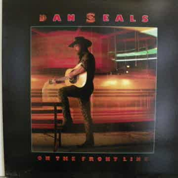 DAN SEALS ON THE FRONT LINE