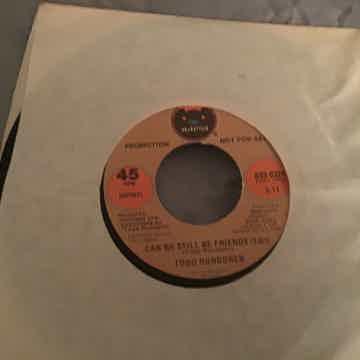 Todd Rundgren Promo Mono/Stereo 45  NM  Can We Still Be...