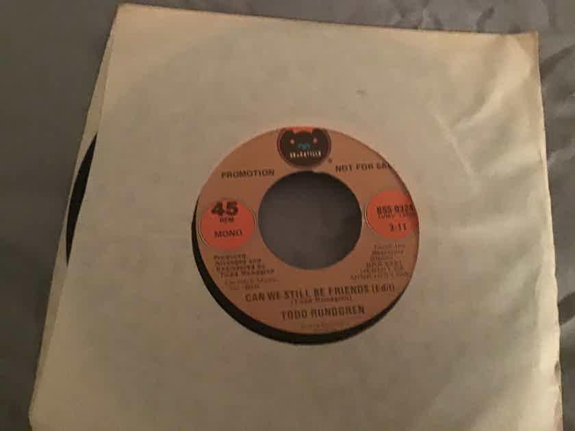 Todd Rundgren Promo Mono/Stereo 45  NM  Can We Still Be Friends(Edit)