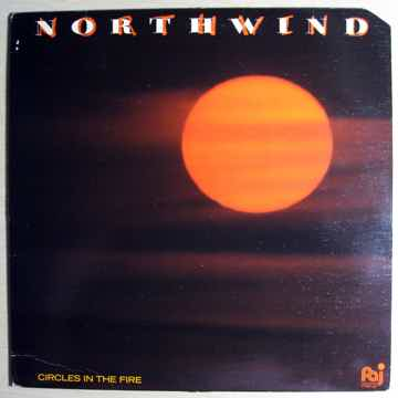 Northwind - Circles In The Fire - 1984  Palo Alto Recor...