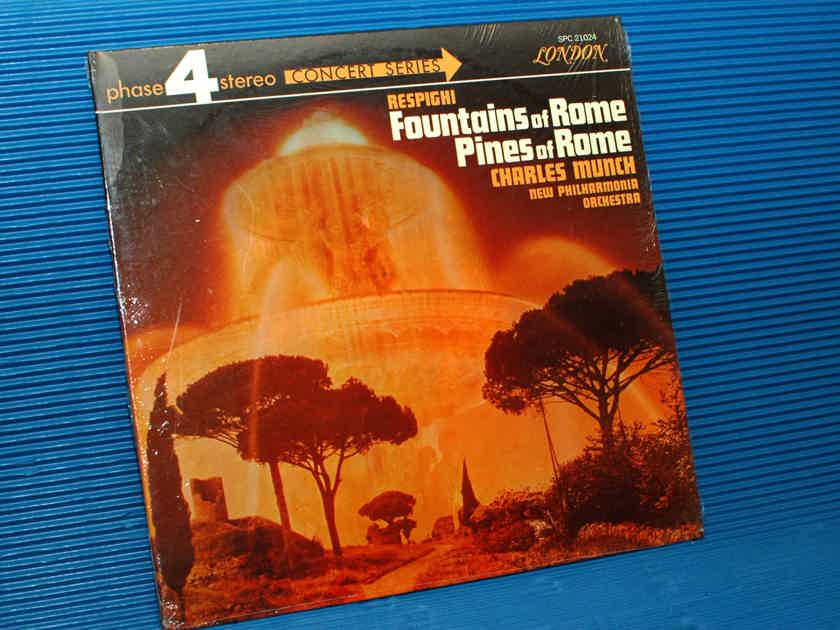 """RESPIGHI / Munch  - """"Fountains of Rome / Pines of Rome"""" -  London Phase 4 1968"""