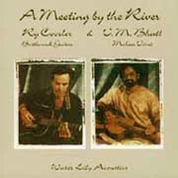 Ry Cooder A Meeting By The River-APO 180g 45rpm 2LP