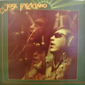 JOSE FELICIANO AND THE FEELINGS GOOD