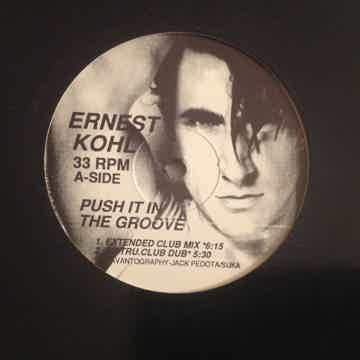 Ernest Kohl Push It In The Groove Megatone Records 12 I...