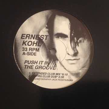Ernest Kohl Push It In The Groove