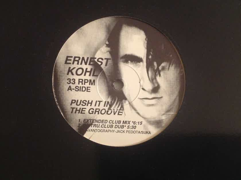 Ernest Kohl Push It In The Groove Megatone Records 12 Inch 5 Versions