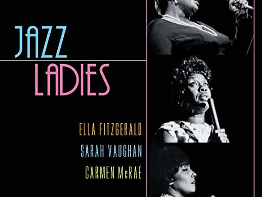 Ella, Sarah and Carmen Ladies of Jazz 180 gram LP