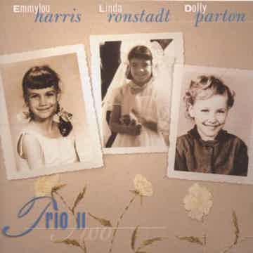 Dolly Parton, Linda Ronstadt & Emmylou Harris Trio, II-...